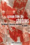 Scream from the Shadows The Women's Liberation Movement in Japan,0816667594,9780816667598