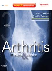 Arthritis in Black and White Expert Consult - Online and Print 3rd Revised Edition,1416055959,9781416055952