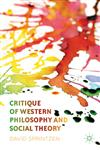 Critique of Western Philosophy and Social Theory,1137035633,9781137035639