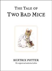 The Tale of Two Bad Mice The Original Peter Rabbit Books,0723247749,9780723247746