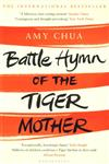 Battle Hymn of the Tiger Mother 1st Edition,1408813165,9781408813164