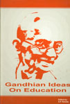 Gandhian Ideas on Education Their Relevance in the 21st Century 1st Edition,8173412480,9788173412486
