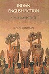 Indian English Fiction New Perspectives 1st Edition,8176252557,9788176252553