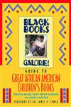 Black Books Galore's Guide to Great African American Children's Books,0471193534,9780471193531