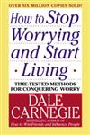How to Stop Worrying and Start Living,0671035975,9780671035976