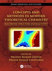 Concepts and Methods in Modern Theoretical Chemistry, Vol. 1 Electronic Structure and Reactivity 1st Edition,1466505281,9781466505285