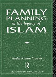 Family Planning in the Legacy of Islam,0415055415,9780415055413