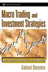Macro Trading & Investment Strategies : Macroeconomic Arbitrage in Global Markets (Wiley Trading Advantage Series),0471315869,9780471315865