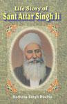 Life Story of Sant Attar Singh Ji [of Mastuana Sahib] 3rd Edition,8172050720,9788172050726