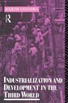 Industrialization and Development in the Third World,0415013801,9780415013802