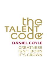 The Talent Code  Greatness isn't Born, it's Grown,0099519852,9780099519850