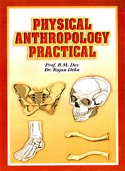 Physical Anthropology Practical Present Edition,812250082X,9788122500820