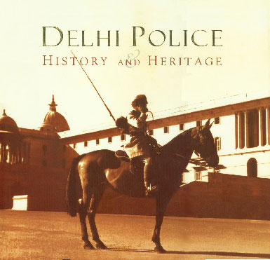 Delhi Police History and Heritage,8175257059,9788175257054