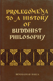 Prolegomena to a History of Buddhist Philosophy 2nd Edition,8121503175,9788121503174