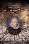 The Secret Voyage of Sir Francis Drake, 1577-1580,0142004596,9780142004593