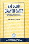 Sri Guru Granth Sahib A Descriptive Bibliography of Punjabi Manuscripts,8173809569,9788173809569