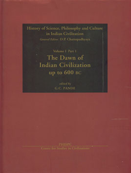 The Dawn of Indian Civilization, Up to C.600 BC to C. Ad 300,8187586001,9788187586005