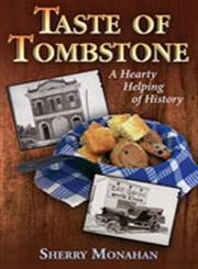 Taste of Tombstone A Hearty Helping of History,0826344496,9780826344496