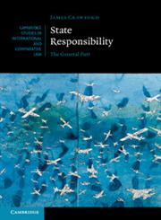 State Responsibility The General Part,0521822661,9780521822664