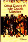 Critical Essays on Indian English Literature 1st Edition,8181520203,9788181520203
