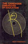 The Gandhian Dimensions of Education,8170350905,9788170350903