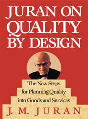 Juran on Quality by Design The New Steps for Planning Quality Into Goods and Services,0029166837,9780029166833