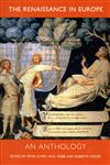 The Renaissance in Europe An Anthology,0300082223,9780300082227