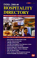 India 2008-09 : Hospitality Directory The Who's Who of Travel, Tourism and Hospitality Industries