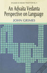 An Advaita Vedanta Perspective on Language 1st Edition,8170302501,9788170302506