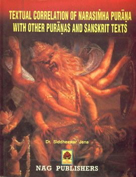 Textual Correction of Narasimha Purana with Other Puranas and Sanskrit Texts 1st Edition,8170813189,9788170813189