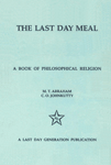 The Last Day meal A Book of Philosophical Religion