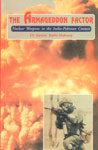 The Armageddon Factor Nuclear Weapons in the India-Pakistan Context 1st Published,8170621097,9788170621096