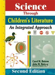 Science Through Childrens Literature An Integrated Approach 2,1563086514,9781563086519