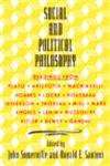 Social and Political Philosophy Readings From Plato to Gandhi,0385012381,9780385012386
