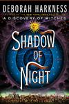 Shadow of Night A Novel 1st Edition,0670023485,9780670023486