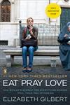 Eat, Pray, Love: One Woman's Search for Everything Across Italy, India and Indonesia,0143118420,9780143118428