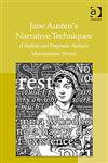 Jane Austen's Narrative Techniques A Stylistic and Pragmatic Analysis,0754666077,9780754666073