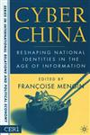 Cyber China Reshaping National Identities in the Age of Information,1403965781,9781403965783