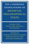 The Cambridge Translations of Medieval Philosophical Texts Volume 2, Ethics and Political Philosophy,0521280826,9780521280822