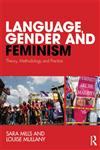 Language, Gender and Feminism Theory, Methodology and Practice,0415485967,9780415485968