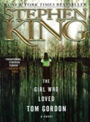 The Girl Who Loved Tom Gordon A Novel,0671042858,9780671042851