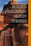 Encyclopedia of Paleoclimatology and Ancient Environments,1402051972,9781402051975