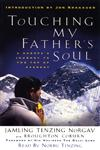 Touching My Father's Soul A Sherpa's Journey to the Top of Everest,0694525375,9780694525379