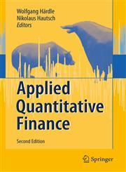 Applied Quantitative Finance 2nd Edition,3540691774,9783540691778
