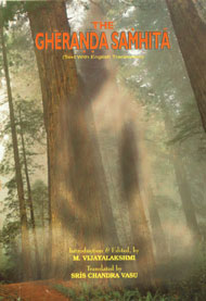 The Gheranda Samhita Text with English Translation a Treatise on Hatha Yoga 1st Edition,8188808040,9788188808045