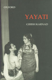 Yayati A Play Translated from the Original Kannada by the Author 3rd Impression,0195692365,9780195692365