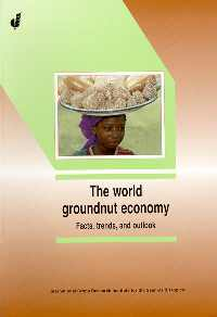 The World Groundnut Economy : Facts, Trends, and Outlook,9290664045,9789290664048