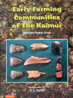 Early Farming Communities of the Kaimur Excavations at Senuwar, 1986-87, 89-90 2 Vols. 1st Edition,8181820037,9788181820037