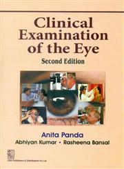 Clinical Examination of the Eye 2nd Edition,8123927975,9788123927978