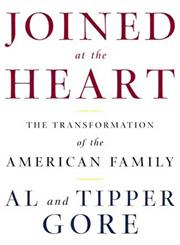 Joined at the Heart The Transformation of the American Family 1st Reprint,0805074503,9780805074505